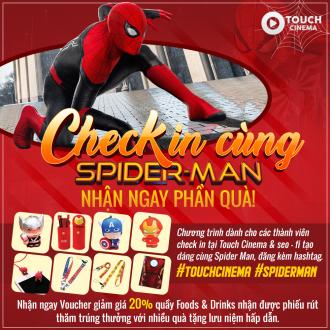 CHECK IN CÙNG SPIDER MAN NHẬN QUÀ CỰC ĐÃ